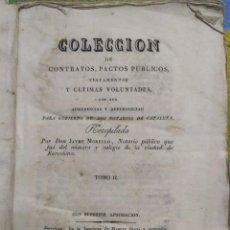 Libros antiguos: 1827. CONTRATOS, PACTOS PÚBLICOS, TESTAMENTOS Y ÚLTIMAS VOLUNTADES. JAYME MORELLÓ.. Lote 213919656