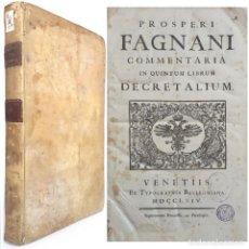Libros antiguos: 1764 - COMENTARIOS A LAS DECRETALES DE GREGORIO IX - PROSPERO FAGANI - DERECHO - PERGAMINO - FOLIO. Lote 214976370