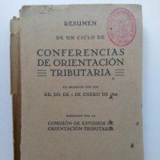 Libros antiguos: CONFERENCIAS DE ORIENTACIÓN TRIBUTARIA - MADRID 1926. Lote 215358110