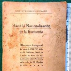 Libros antiguos: G. GRAELL. HACIA LA NACIONALIZACIÓN DE LA ECONOMÍA. 1908. Lote 215758742