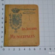 Libros antiguos: CALLEJA - BIBLIOTECA DEL DERECHO VIGENTE - LOS JUZGADOS MUNICIPALES - FINALES 1800 - ¡MIRA!. Lote 217029617