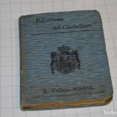 Libros antiguos: CALLEJA - BIBLIOTECA DEL DERECHO VIGENTE - RELACIONES DEL CIUDADANO / NÚMERO 30 FINALES 1800 ¡MIRA!. Lote 217088008