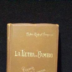 Libros antiguos: LA LETRA DE CAMBIO - PEDRO HUGUET CAMPAÑÀ - BARCELONA 1894. Lote 218240343