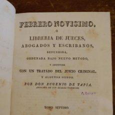 Libros antiguos: FEBRERO NOVISIMO , LIBRERIA DE JUECES, EUGENIO DE TAPIA PYMY 34. Lote 218629318