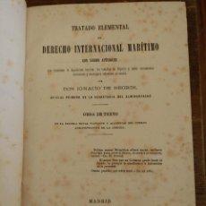 Libros antiguos: TRATADO ELEMENTAL DE DERECHO INTERNACIONAL MARITIMO. Lote 218638081