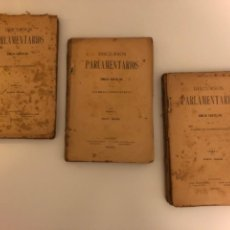 Libros antiguos: DISCURSOS PARLAMENTARIOS EN LA ASAMBLEA CONSTITUYENTE. EMILIO CASTELAR. TOMOS I, II Y III. RÚSTICA.. Lote 218646777