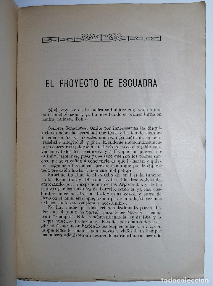 Libros antiguos: EL PROYECTO DE ESCUADRA AL SENADO. VÍCTOR M. CONCAS. 1914. - Foto 3 - 218680507