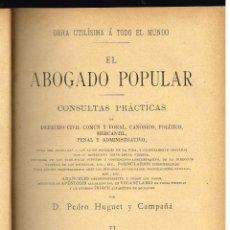 Libros antiguos: EL ABOGADO POPULAR - TESTAMENTOS INTESTADOS - PEDRO HUGUET Y CAMPAÑA. Lote 218712915
