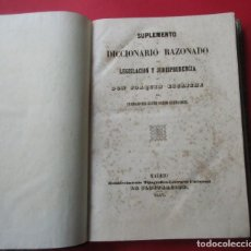 Libros antiguos: SUPLEMENTO AL DICCIONARIO RAZONADO DE LEGISLACIÓN Y JURISPRUDENCIA.1847.HOLANDESA.691 PÁG.31,5X22CM. Lote 218780545