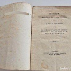 Libros antiguos: DIRCURSO PRONUNCIADO EN LA REAL AUDIENCIA DE VALENCIA POR D. GONZALO HEREDIA BEGINES AÑO 1825. Lote 218835332