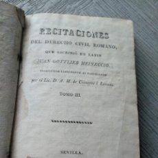 Libros antiguos: RECITACIONES DEL DERECHO CIVIL ROMANO (1829) - GOTTLIEB HEINECCIO - TOMO III. Lote 218924442