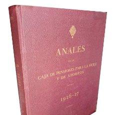Libros antiguos: ANALES DE LA CAJA DE PENSIONES PARA LA VEJEZ Y DE AHORROS. 1926 - 1927. Lote 219230457