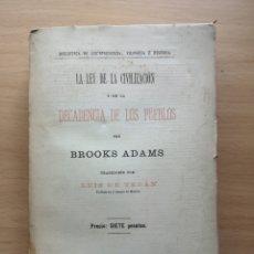 Libros antiguos: LA LEY DE LA CIVILIZACION Y LA DECADENCIA DE LOS PUEBLOS. BROOKS ADAMS. INTONSO. CA 1900. Lote 219222570