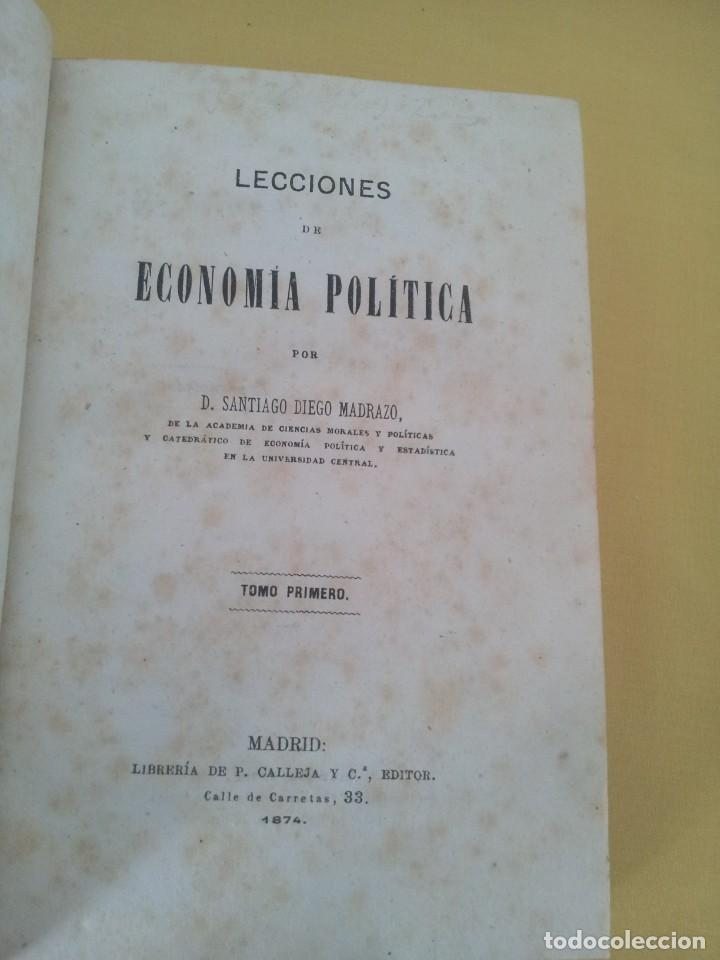Libros antiguos: D. SANTIAGO DIEGO MADRAZO - LECCIONES DE ECONOMIA POLITICA (3 TOMOS) - 1874 - Foto 2 - 219529930