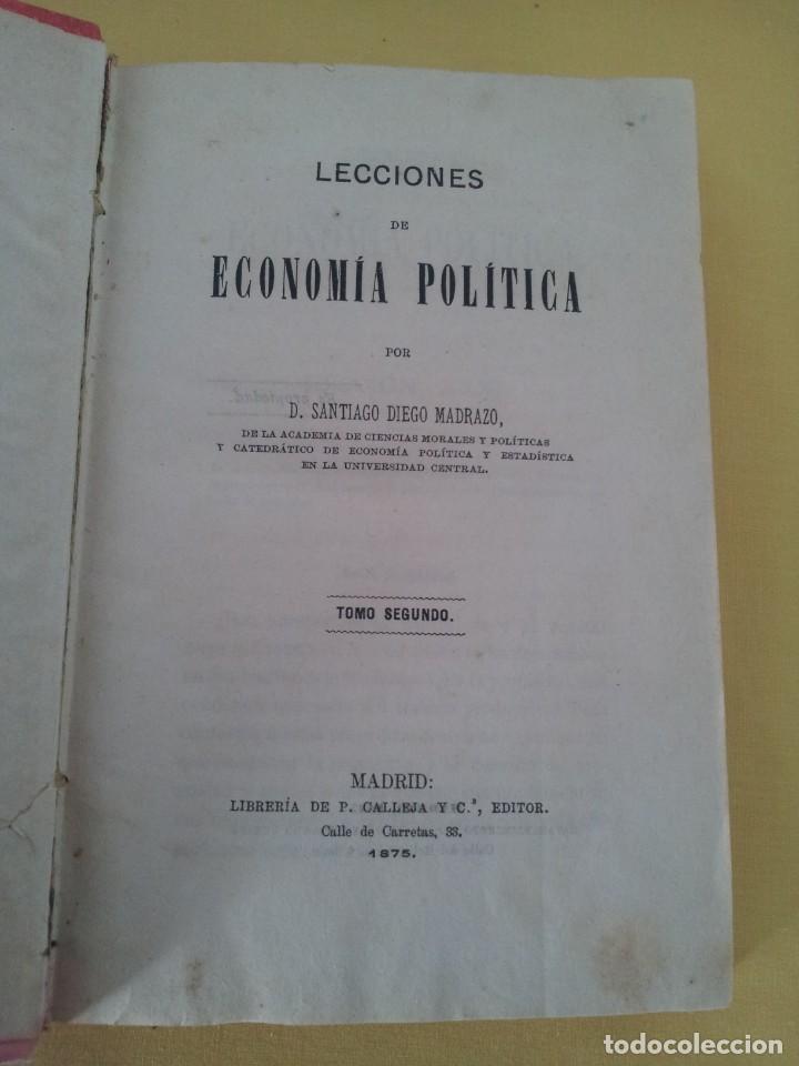 Libros antiguos: D. SANTIAGO DIEGO MADRAZO - LECCIONES DE ECONOMIA POLITICA (3 TOMOS) - 1874 - Foto 7 - 219529930