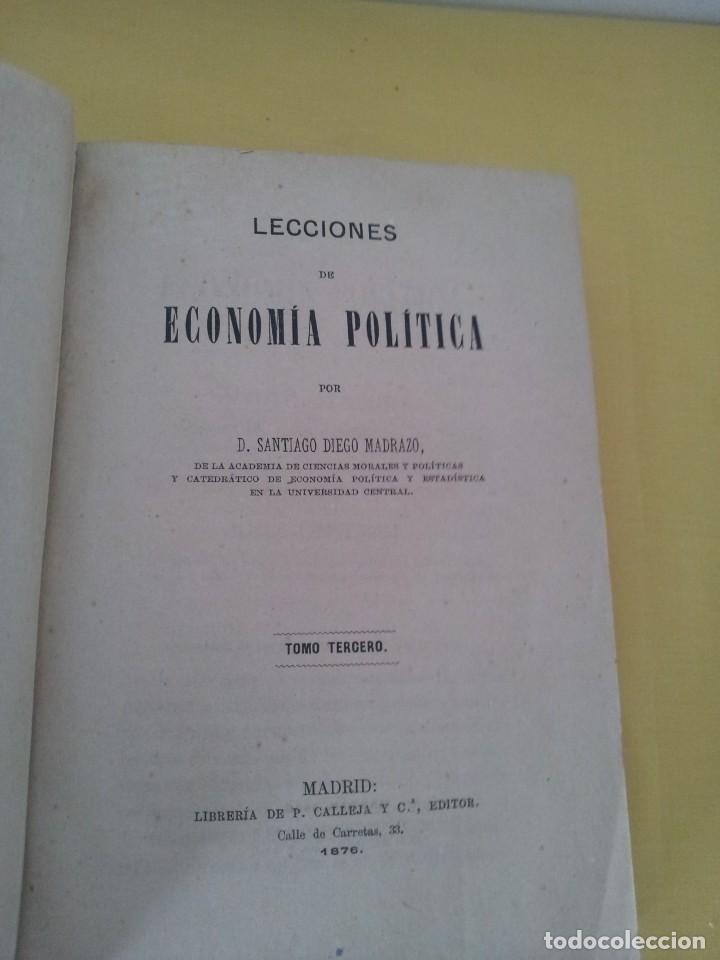 Libros antiguos: D. SANTIAGO DIEGO MADRAZO - LECCIONES DE ECONOMIA POLITICA (3 TOMOS) - 1874 - Foto 12 - 219529930