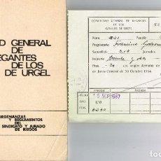 Libros antiguos: RECIBO 1967 COMUNIDAD GENERAL DE REGANTES DE CANALES DE URGEL + LIBRO ORDENANZAS Y REGLAMENTO 1966. Lote 220315000