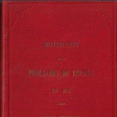 Libros antiguos: MOVIMIENTO DE LA POBLACIÓN EN ESPAÑA EN 1901 - DOS TOMOS. Lote 220898562
