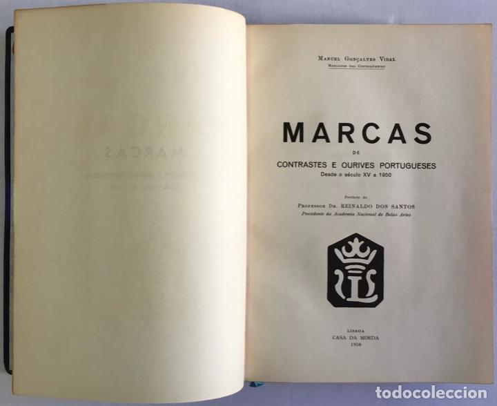 MARCAS DE CONTRASTES E OURIVES PORTUGUESES DESDE O SÉCULO XV A 1950. - GONÇALVES VIDAL, MANUEL. (Libros Antiguos, Raros y Curiosos - Ciencias, Manuales y Oficios - Derecho, Economía y Comercio)