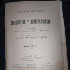 Libros antiguos: REVISTA GENERAL LEGISLACIÓN Y JURISPRUDENCIA 1931 JOSE REIG ÁNGEL OSSORIO AÑO 80 TOMO 158. Lote 221310975