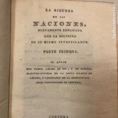 Libros antiguos: RAMÓN LAZARO DOU. RIQUEZA DE LAS NACIONES 1817. PRIMER PRESIDENTE CORTES CÁDIZ. ECONOMÍA. 4 PARTES.. Lote 221313110