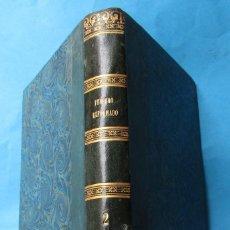 Libros antiguos: FEBRERO O LIBRERÍA DE JUECES, ABOGADOS Y ESCRIBANOS. TOMO II. 1852. HOLANDESA. LIBRERÍA O´RECUNCHO.. Lote 221563662