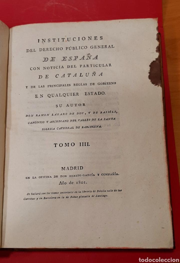 Libros antiguos: INSTITUCIONES DEL DERECHO PÚBLICO GENERAL DE ESPAÑA CON NOTICIA DEL PARTICULAR DE CATALUÑA. 2 TOMOS. - Foto 4 - 222121025