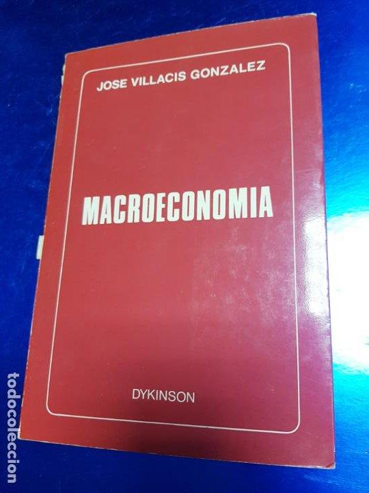 LIBRO-MACROECONOMIA-JOSE VILLACIS GONZALEZ-MADRID-1986-DYKINSON-VER FOTOS (Libros Antiguos, Raros y Curiosos - Ciencias, Manuales y Oficios - Derecho, Economía y Comercio)