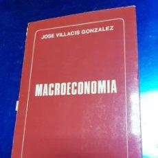 Libros antiguos: LIBRO-MACROECONOMIA-JOSE VILLACIS GONZALEZ-MADRID-1986-DYKINSON-VER FOTOS. Lote 222406442