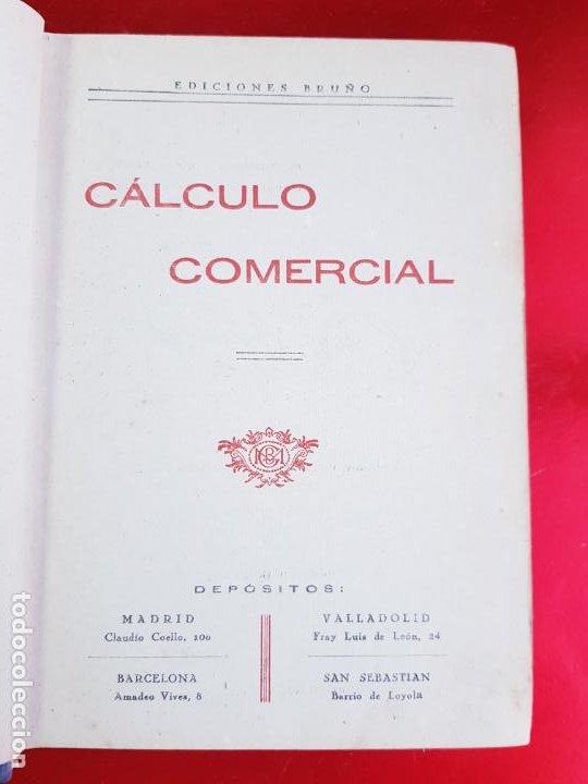 Libros antiguos: LIBRO-CALCULO COMERCIAL-EDICION BRUÑO-1943-MADRID-VER FOTOS - Foto 6 - 222408522