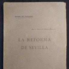 Libros antiguos: LAS REFORMAS DE LA CIUDAD Y SUS TRES FACTORES ESENCIALES. CONDE COLOMBÍ. SEVILLA. GIRONÉS. 1915.. Lote 222448383