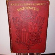 Libros antiguos: ENCICLOPEDIA JURIDICA ESPAÑOLA - EDITOR FRANCISCO SEIX BARCELONA EDICION DE 1934 -. Lote 222477346