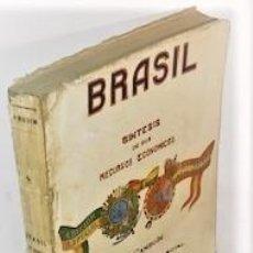 Libros antiguos: N. CAMBOIM ... BRASIL SINTESIS DE SUS RECURSOS ECONOMICOS ... 1929. Lote 222489096