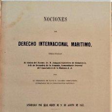 Libros antiguos: CESAREO FERNANDEZ ... NOCIONES DE DERECHO INTERNACIONAL MARITIMO ... 1863. Lote 222593887