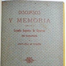 Libros antiguos: MEMORIA ESCUELA SUPERIOR DE COMERCIO DE SANTA CRUZ DE TENERIFE. 1906 - 1914.. Lote 222736120