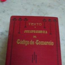 Libros antiguos: PRPM 3 TEXTO Y JURISPRUDENCIA DEL CÓDIGO DE COMERCIO. JUAN BAUTISTA GATALÁ Y GAVILÁ. Lote 222840122
