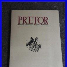 Libros antiguos: PRETOR REVISTA TECNICA DE JUSTICIA MUNICIPAL AÑO 1953. Lote 223708808