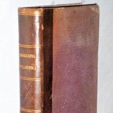 Libros antiguos: GEOGRAFÍA-ESTADÍSTICA, ASTRONÓMICA, FÍSICA, POLÍTICA, FABRIL Y COMERCIAL DE EUROPA, Y CON ESPECIALID. Lote 224559873
