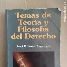 Libros antiguos: TEMAS DE TEORIA Y FILOSOFIA DEL DERECHO JOSE F LORCA NAVARRETE. Lote 225489106
