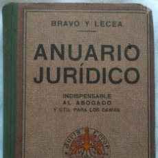 Libros antiguos: ANUARIO JURÍDICO. BRAVO Y LECEA 1923. Lote 225668880
