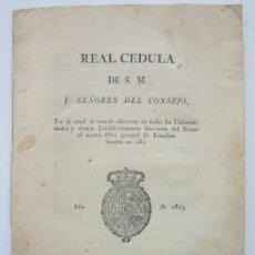 Libros antiguos: REAL CÉDULA DE S. M. Y SEÑORES DEL CONSEJO, POR LA CUAL SE MANDA OBSERVAR EN TODAS LAS UNIVERSIDADES. Lote 225944603
