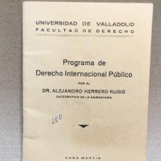 Libros antiguos: UNIVERSIDAD VALLADOLID PROGRAMA DERECHO INTERNACIONAL PUBLICO HERRERO RUBIO 1956 16X11CMS. Lote 226036621