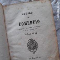 Libros antiguos: CÓDIGO DE COMERCIO, EDICIÓN OFICIAL 1889. Lote 226119015