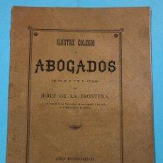 Libros antiguos: ILUSTRE COLEGIO DE ABOGADOS, RELACION DE PROCURADORES - JEREZ DE LA FRONTERA 1892 A 1893.. Lote 228202765