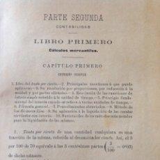 Libros antiguos: CÁLCULOS Y TENEDURÍA. PARTE SEGUNDA, CONTABILIDAD: CÁLCULOS MERCANTILES Y TENEDURÍA DE LIBROS. 1897.. Lote 228891510