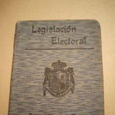 Libros antiguos: LEGISLACIÓN ELECTORAL BIBLIOTECA DE DERECHO SATURNINO CALLEJA. Lote 229596345