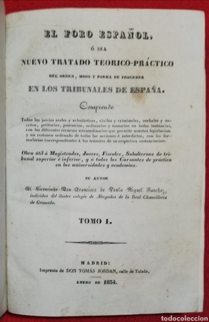 EL FORO ESPAÑOL - 1834 - F DE P MIGUEL SÁNCHEZ - IMP. TOMÁS JORDAN, MADRID - PJRB (Libros Antiguos, Raros y Curiosos - Ciencias, Manuales y Oficios - Derecho, Economía y Comercio)