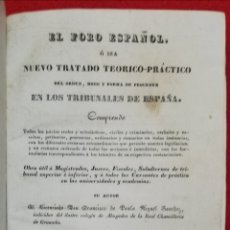 Libros antiguos: EL FORO ESPAÑOL - 1834 - F DE P MIGUEL SÁNCHEZ - IMP. TOMÁS JORDAN, MADRID - PJRB. Lote 230478875