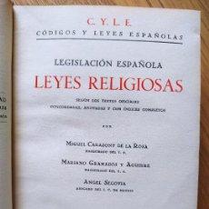 Libros antiguos: LEYES RELIGIOSAS SEGÚN LOS TEXTOS OFICIALES. (EDICIÓN DE 1935), PUBLICADO POR ED. JOSE Mª YAGÜES. Lote 231121155