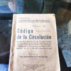 Libros antiguos: COLECCION LEYES DE LA REPÚBLICA VOL. 62: CÓDIGO DE LA CIRCULACIÓN (PAMPLONA 1934). Lote 231992110